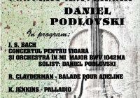 Lyra Gorjului vă invită la Concertul Aniversar Daniel Podlovski, un virtuoz al viorii